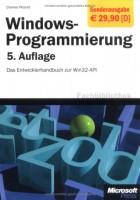 Windows-Programmierung. Das Entwicklerhandbuch zur WIN32-API